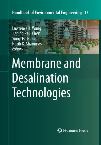 9781493960859: Membrane and Desalination Technologies