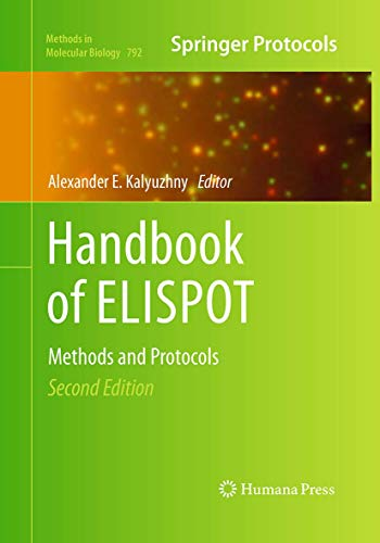 9781493961115: Handbook of ELISPOT: Methods and Protocols (Methods in Molecular Biology)