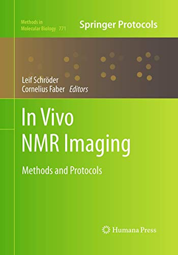 9781493961726: In vivo NMR Imaging: Methods and Protocols (Methods in Molecular Biology)