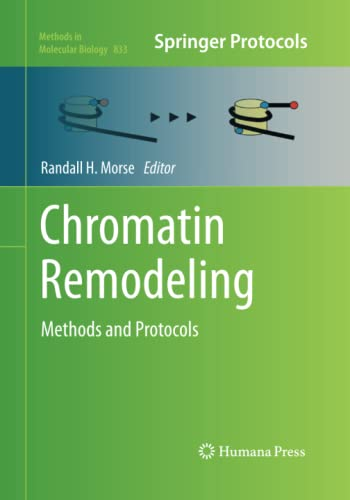 9781493962136: Chromatin Remodeling: Methods and Protocols (Methods in Molecular Biology)