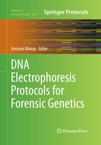 9781493962198: DNA Electrophoresis Protocols for Forensic Genetics (Methods in Molecular Biology)