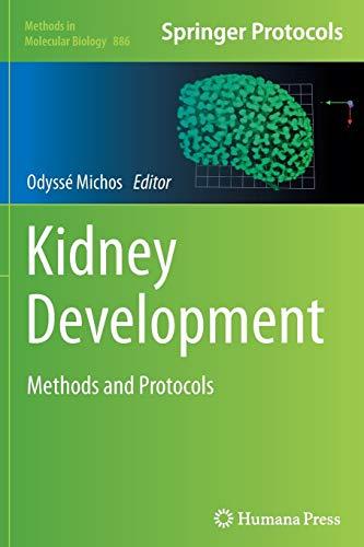 9781493962556: Kidney Development: Methods and Protocols (Methods in Molecular Biology)