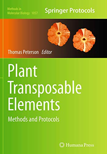 Plant Transposable Elements. Methods and Protocols: THOMAS PETERSON