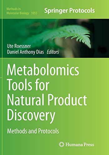 9781493963010: Metabolomics Tools for Natural Product Discovery: Methods and Protocols (Methods in Molecular Biology)