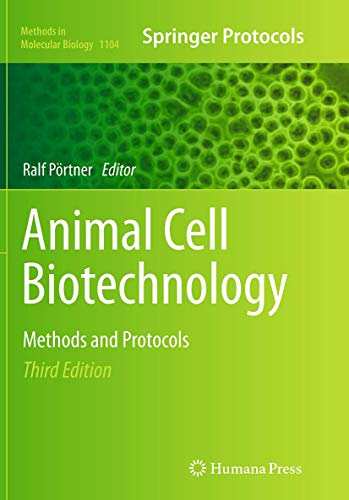 9781493963188: Animal Cell Biotechnology: Methods and Protocols (Methods in Molecular Biology)