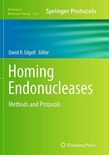 9781493963195: Homing Endonucleases: Methods and Protocols (Methods in Molecular Biology)