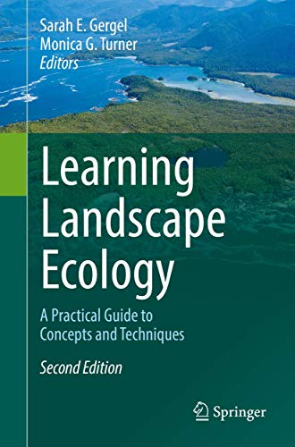 9781493963720: Learning Landscape Ecology: A Practical Guide to Concepts and Techniques