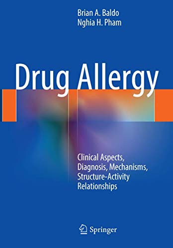 9781493963904: Drug Allergy: Clinical Aspects, Diagnosis, Mechanisms, Structure-Activity Relationships