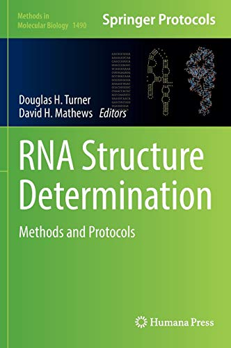 9781493964314: RNA Structure Determination: Methods and Protocols (Methods in Molecular Biology)