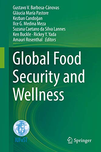 Global Food Security and Wellness: Springer