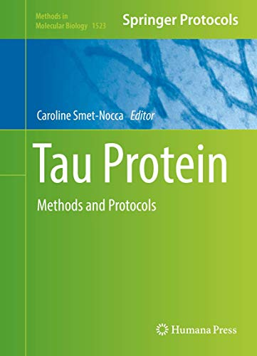 9781493965960: Tau Protein: Methods and Protocols (Methods in Molecular Biology)