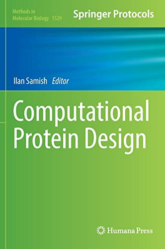 9781493966356: Computational Protein Design (Methods in Molecular Biology)