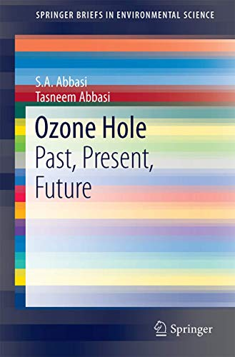 9781493967087: Ozone Hole: Past, Present, Future (SpringerBriefs in Environmental Science)