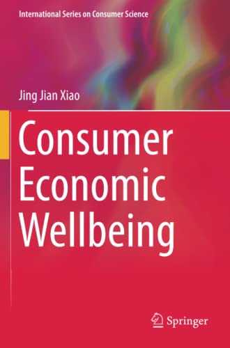 9781493967445: Consumer Economic Wellbeing (International Series on Consumer Science)