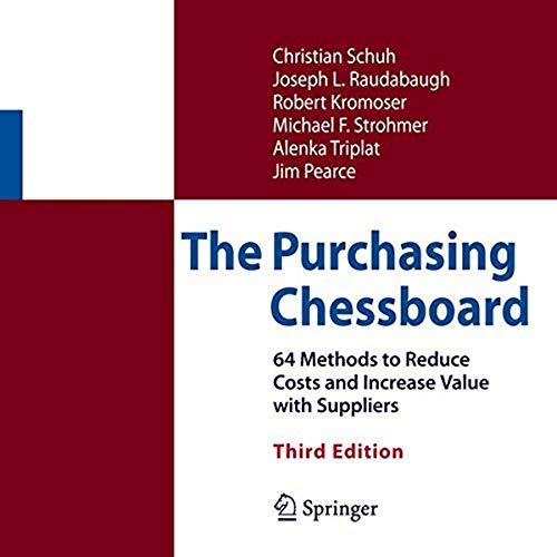 9781493967636: The Purchasing Chessboard: 64 Methods to Reduce Costs and Increase Value with Suppliers
