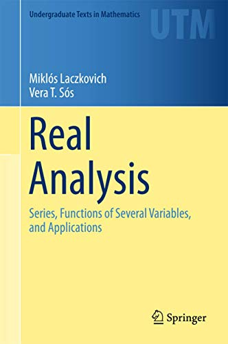 Real Analysis: Series, Functions of Several Variables,: Laczkovich, Mikl?s, T.