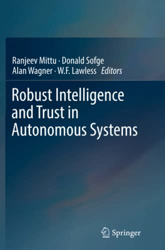 9781493979462: Robust Intelligence and Trust in Autonomous Systems