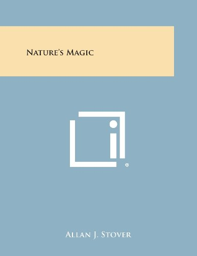 9781494001179: Nature's Magic