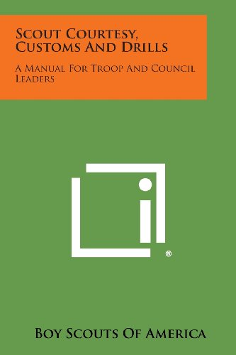 9781494002213: Scout Courtesy, Customs and Drills: A Manual for Troop and Council Leaders