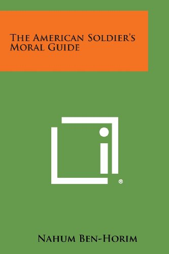 9781494003333: The American Soldier's Moral Guide