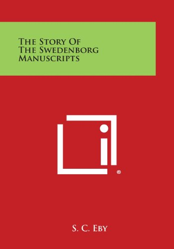 9781494004248: The Story of the Swedenborg Manuscripts