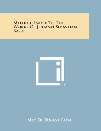Melodic Index to the Works of Johann: Payne, May De