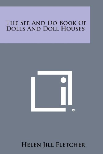 9781494016906: The See and Do Book of Dolls and Doll Houses