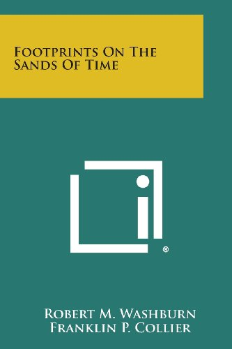 9781494019884: Footprints on the Sands of Time