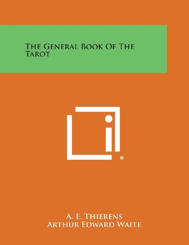 9781494027292: The General Book of the Tarot