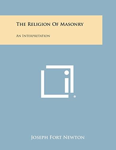 9781494031152: The Religion of Masonry: An Interpretation