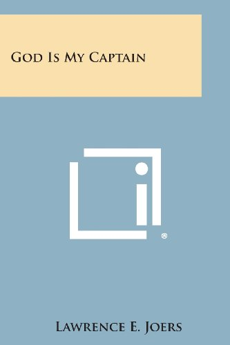 9781494031466: God Is My Captain