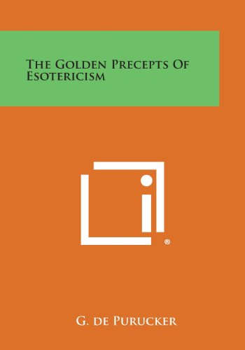 9781494033804: The Golden Precepts of Esotericism