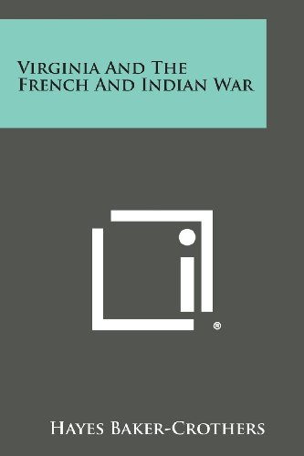 9781494037505: Virginia and the French and Indian War