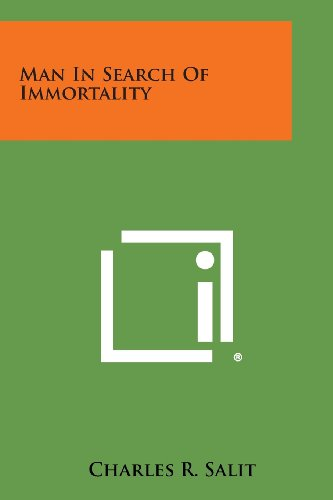 9781494038151: Man in Search of Immortality