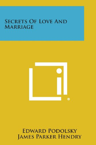 9781494038380: Secrets of Love and Marriage