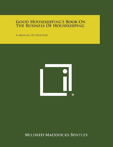 Good Housekeeping's Book on the Business of: Bentley, Mildred Maddocks