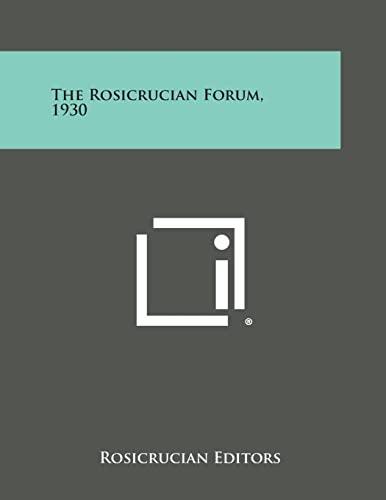 9781494039882: The Rosicrucian Forum, 1930