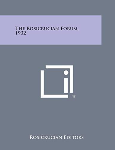 9781494039905: The Rosicrucian Forum, 1932