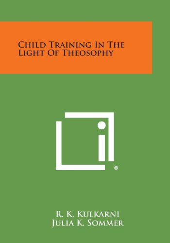 9781494046255: Child Training in the Light of Theosophy