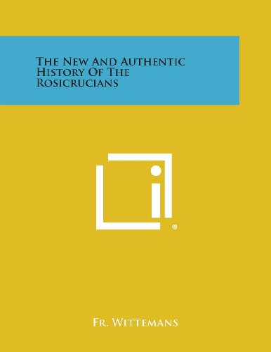 9781494049393: The New and Authentic History of the Rosicrucians