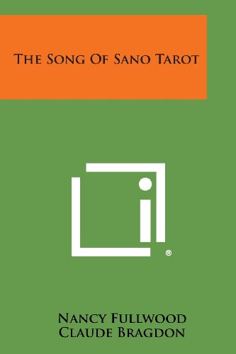 9781494050948: The Song of Sano Tarot