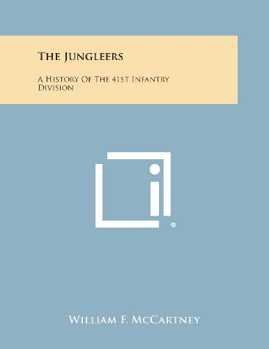 9781494051075: The Jungleers: A History of the 41st Infantry Division