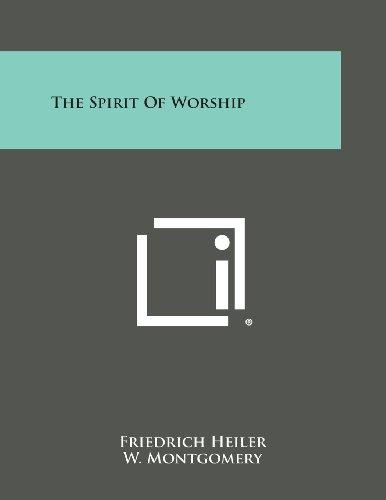 9781494051600: The Spirit of Worship