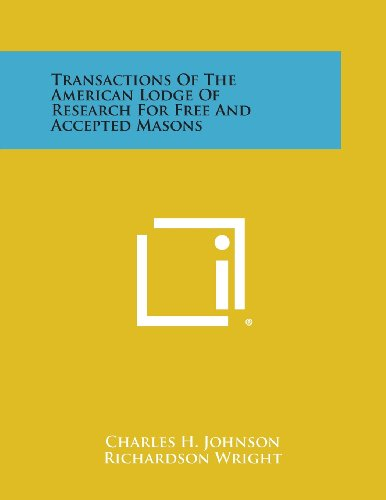 9781494052201: Transactions of the American Lodge of Research for Free and Accepted Masons
