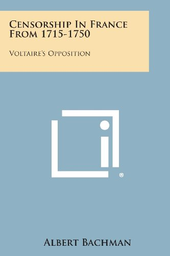 9781494052362: Censorship in France from 1715-1750: Voltaire's Opposition