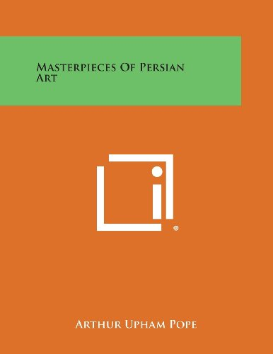 9781494052607: Masterpieces of Persian Art