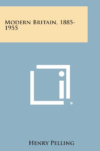 9781494054465: Modern Britain, 1885-1955