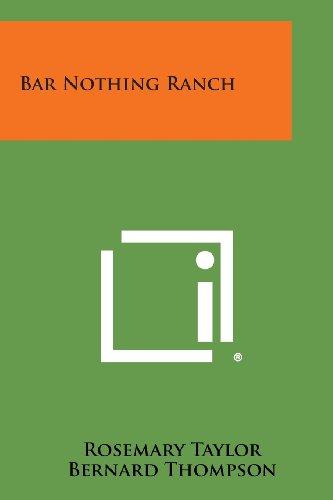 9781494057749: Bar Nothing Ranch