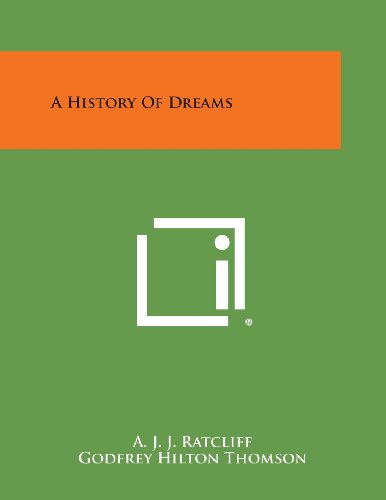 9781494061814: A History of Dreams