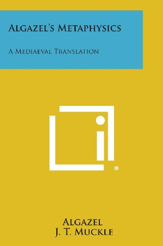 9781494065454: Algazel's Metaphysics: A Mediaeval Translation